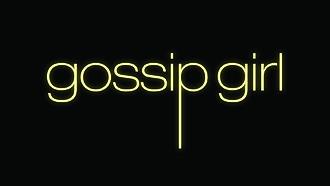 Gossip Girl - Image: Gossip Girl title card