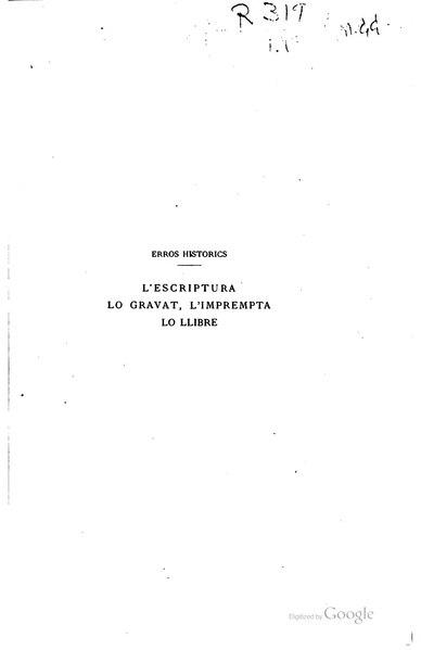 File:L'escriptura, lo gravat, l'imprempta, lo llibre (1898).djvu