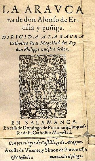 La Araucana - La Araucana, 1st part, editio princeps, Madrid, 1569.