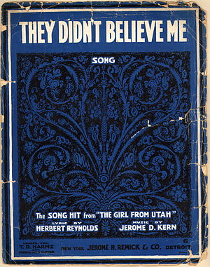 They Didn't Believe Me - Sheet music for the song