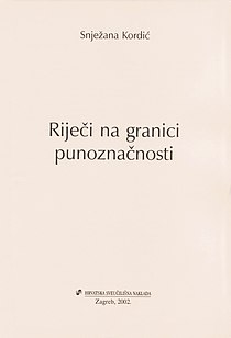 Title page of Rijeci na granici punoznacnosti by Snjezana Kordic.JPG
