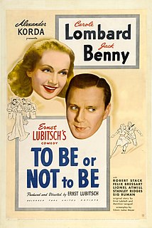 <i>To Be or Not to Be</i> (1942 film) 1942 film by Ernst Lubitsch