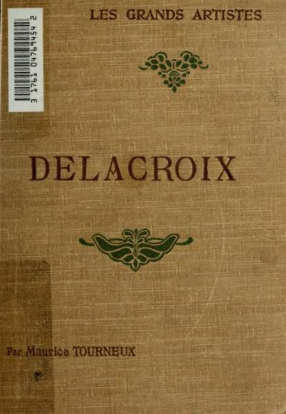 File:Tourneux - Eugène Delacroix, Laurens.djvu