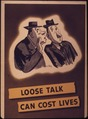 """Loose talk can cost lives"" - NARA - 514910.tif"