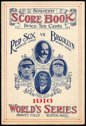 1916 World Series - A scorebook from the 1916 World Series, depicting Red Sox owner Joseph Lannin, Red Sox manager Bill Carrigan, Dodgers owner Charles Ebbets, and Manager Wilbert Robinson