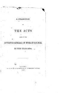 A Collection of the Acts passed by the Governor General of India in Council, 1876.djvu