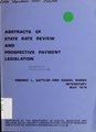 Abstracts of state rate review and prospective payment legislation (IA abstractsofstate00satt).pdf