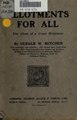Allotments for all; the story of a great movement (IA allotmentsforall00butcrich).pdf