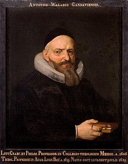 Antonius Walaeus Dutch Calvinist minister, theologian, and academic