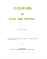 Childhood Its Care and Culture (1892).png