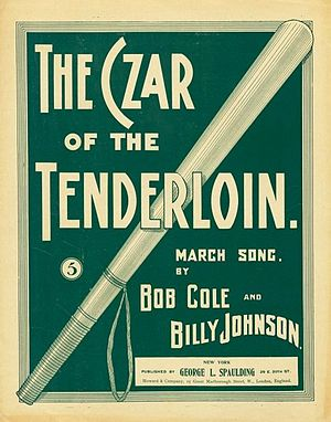 "Tenderloin, Manhattan - The cover of the sheet music for a popular 1897 song shows a police billy club and uses ""Clubber"" Williams' nickname: ""The Czar of the Tenderloin"""