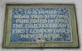 History of British newspapers - This plaque in London marks the publication in 1702 of The Daily Courant as London's first daily newspaper