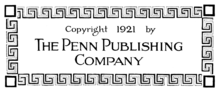 Copyright 1921 by THE PENN PUBLISHING COMPANY