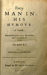 <i>Every Man in His Humour</i> Play written by Ben Jonson