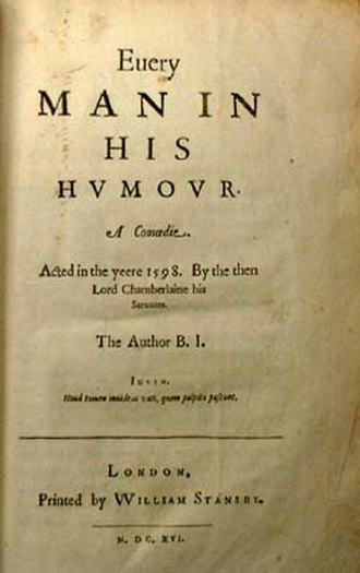 "Prologue - Title page of 1616 printing of Every Man in His Humour, a 1598 play by the English playwright Ben Jonson. The play belongs to the subgenre of the ""humours comedy"""