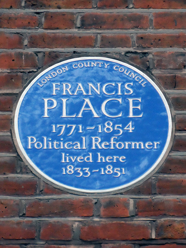Francis Place blue plaque - Francis Place (1771-1854), political reformer, lived here 1833-1851.