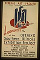 Federal Art Project, Works Progress Administration, announces the opening of the Southern Illinois Exhibition Project LCCN98509686.jpg