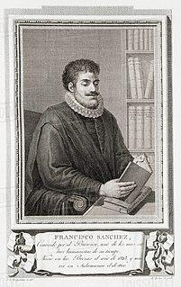 Francisco Sánchez de las Brozas Spanish philologist and humanist