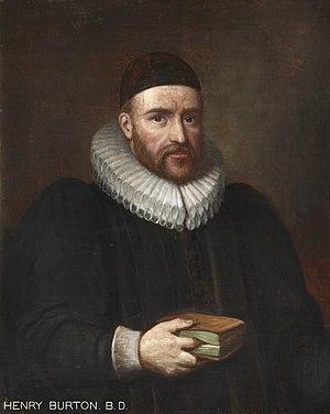 Henry Burton (theologian) - Henry Burton.