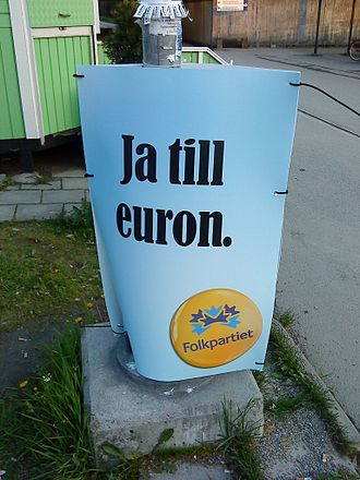 "Sweden and the euro - ""Ja till euron"" slogan. Yes to the euro. Part of the 2009 European Parliament election campaign."