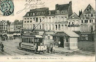 LL 67 - CAMBRAI - La Grand'Place - Station des Tramways.JPG