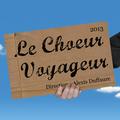 Le Chœur Voyageur 2013.png