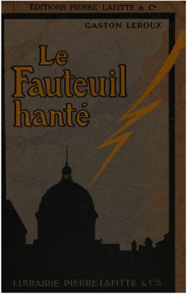 File:Leroux - Le Fauteuil hanté, Lafitte, 1900.djvu