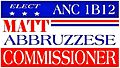 Matt Abbruzzese 2014 - -ANC Commissioner 1B12-(Campaign Signage)--Visit Official Campaign Website--http---MattforDC-com--The Campaign Blog--http---MattforDC2014-Tumblr-com 2014-02-23 03-06.jpg
