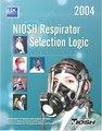 NIOSH Respirator Selection Logic --- Руководство по выбору респираторов NIOSH 2004г.pdf