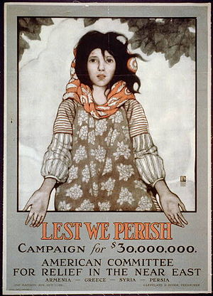 Near East Foundation - Lest we perish campaign poster of the American Committee for Relief in the Near East (ACRNE)