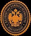Siegelmarke K.K. Forst- und Domänen-Verwaltung Mauterndorf W0317015.jpg