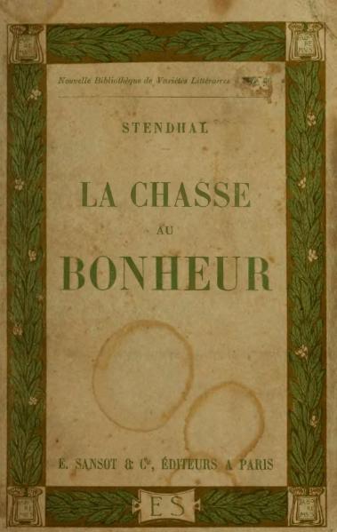 File:Stendhal - La Chasse au bonheur, 1912, éd. Séché.djvu
