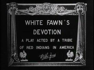 File:White Fawn's Devotion (1910).webm