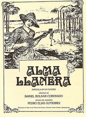 Music of Venezuela - Cover of the first edition of Alma Llanera, unofficial second national anthem of Venezuela