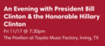 An Evening with President Bill Clinton & Honorable Hillary Clinton.png
