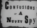 Confusions of a Nutzy Spy.png