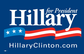 Hillary Clinton presidential campaign sign, 2008
