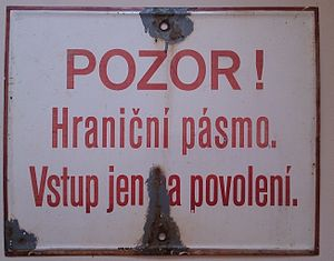 History of Czechoslovakia (1948–89) - The Czechoslovak border to West Germany and Austria was intended to prevent citizens of the Eastern Bloc from emigrating to the West. The sign is from the beginning of the 1980s and reads: WARNING! Border Zone. Enter only on authorization.