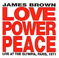 Love, Power, Peace - Live at the Olympia, Paris, 1971 by James Brown.jpg