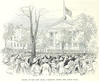 Capture of New Orleans - The Louisiana state flag is removed from City Hall