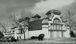 Weber Stake Tabernacle - The Tabernacle, Circa 1940