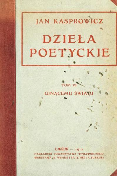 File:PL Jan Kasprowicz-Dzieła poetyckie t.6.djvu