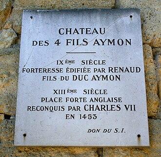 """The Four Sons of Aymon - A plaque for the """"château des quatre fils Aymon"""" in Cubzac-les-Ponts."""
