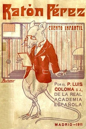 Ratoncito Pérez - Cover of the original Ratón Pérez by Luis Coloma, illustrated by Mariano Pedrero