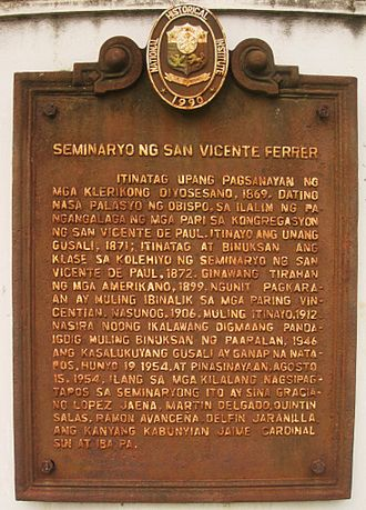 St. Vincent Ferrer Seminary - The 1990 iron marker placed by the National Historical Institute of the Republic of the Philippines on the main entrance of St. Vincent Ferrer Seminary in Jaro, Iloilo City, to officially and publicly proclaim the historical significance of the first Institution of Higher Learning in Western Visayas.