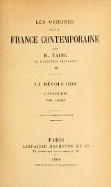 Taine - Les Origines de la France contemporaine, t. 3, 1909.djvu
