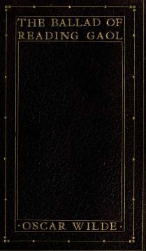 The Ballad of Reading Gaol (1904).djvu