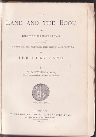 William McClure Thomson - Image: Thomson Land and the Book 001