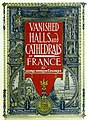 Vanished halls and cathedrals of France (1917) (14758266936).jpg