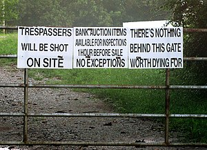 "Trespasser - ""Trespassers will be shot"" sign"
